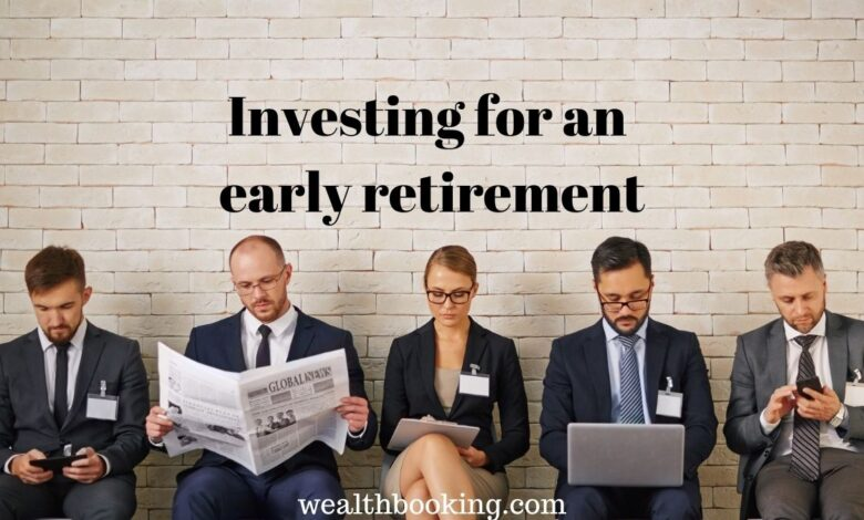 investing early retirement